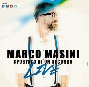 Marco Masini in concerto Live Tour 2017 Spostato di un secondo a Volturara Irpina Avellino