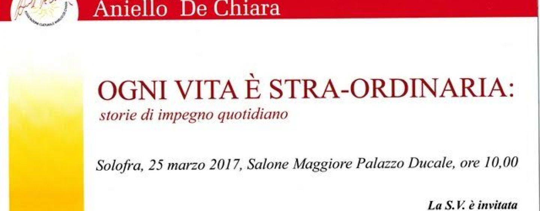"""Solofra, """"Ogni vita è straorinaria: storie di impegno quotidiano"""" al Palazzo Ducale"""
