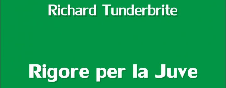 """""""Rigore per la Juve"""": Richard Tunderbrite presenta il suo ultimo libro"""