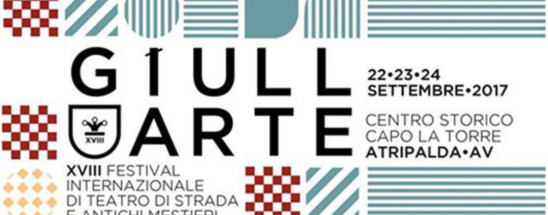 Torna Giullarte, il Festival del teatro di strada. Venerdì la presentazione con il sindaco di Atripalda