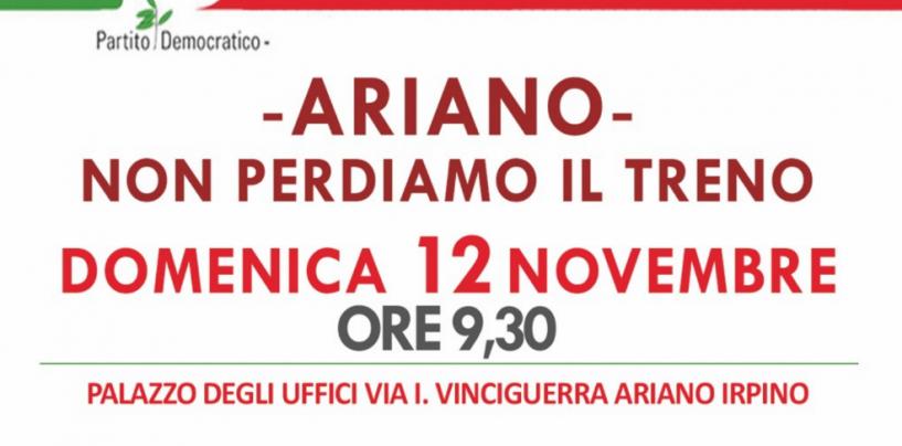"""""""Non perdiamo il treno"""": ad Ariano dibattito con i big del Pd Campania"""