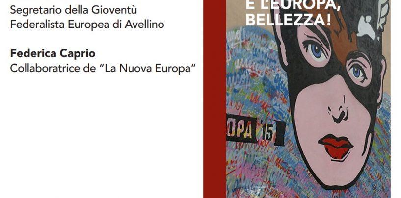 """""""E' l'Europa, bellezza"""": incontro con l'autore, sul futuro del Vecchio Continente"""