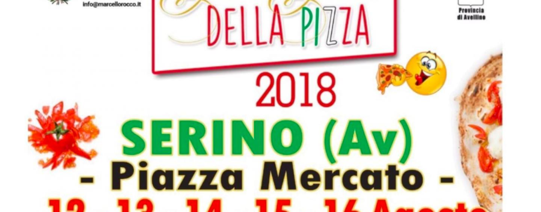Sulla scena regionale, dal 12 al 16 Agosto, torna il Gran Galà della Pizza di Serino