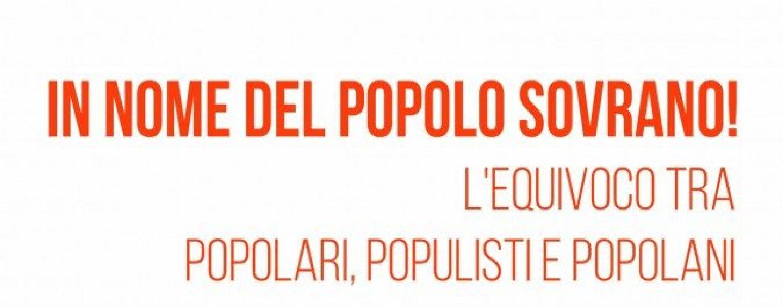 """Popolari, appuntamento a Napoli per l'iniziativa """"In nome del Popolo Sovrano"""""""