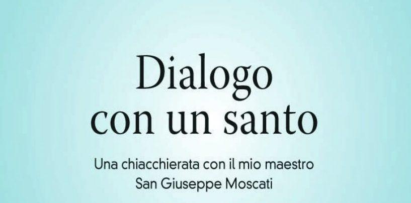 """""""Dialogo con un santo"""", un libro nel segno del medico Moscati"""