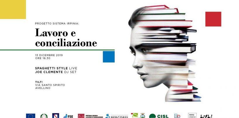 """""""Sistema Irpinia: Lavoro e Conciliazione"""": festa e seminario conclusivo con amministratori, operatori e associazioni"""