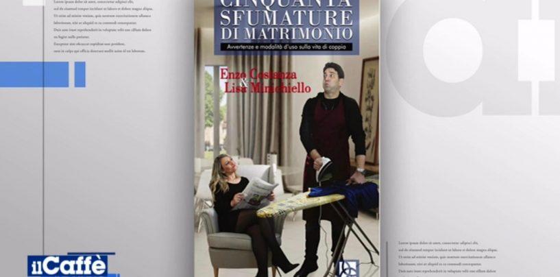 """""""50 Sfumature di Matrimonio"""", il libro di Enzo Costanza e Lisa Minichiello a RaiUno"""