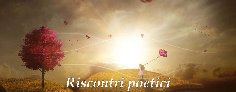 """""""Riscontri poetici"""", al via il primo concorso di poesia dell'associazione 'Riscontri'"""