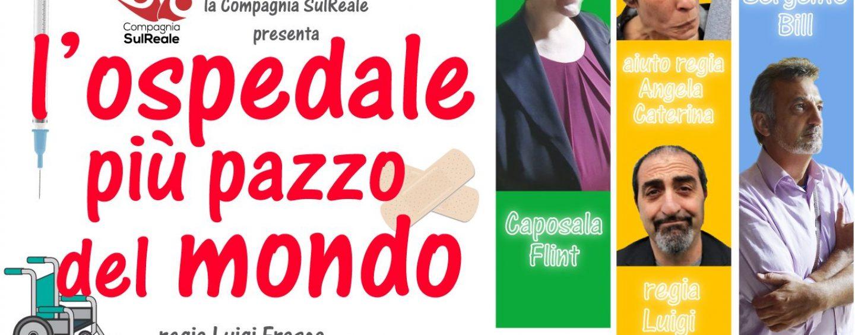 """Ariano Irpino, weekend al teatro con la commedia """"L'Ospedale più pazzo del mondo"""""""