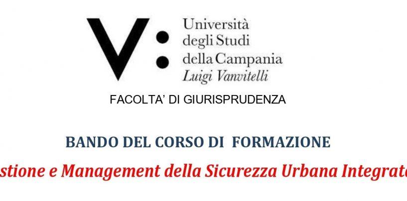 """Il 30 giugno scade l'iscrizione al corso di formazione universitaria in """"Management della Sicurezza Urbana integrata"""""""