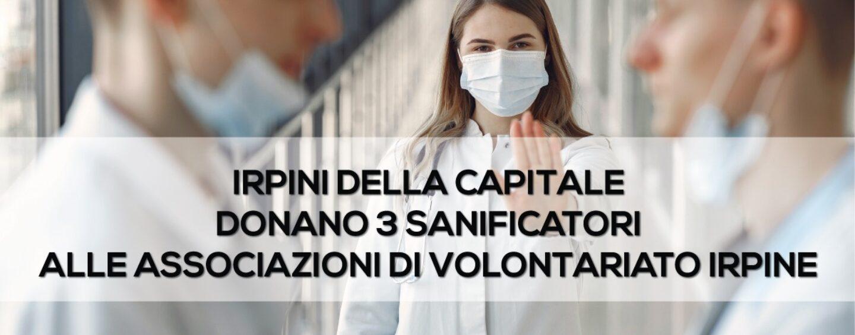 """Atripalda, gli """"Irpini della capitale"""" donano tre sanificatori alle associazioni irpine"""