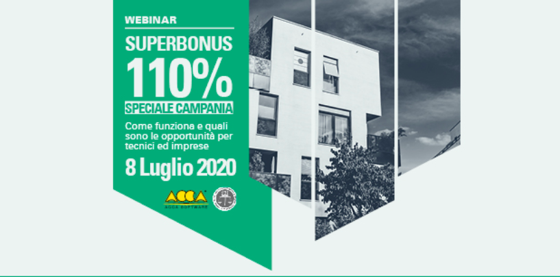Superbonus 110%: De Luca al webinar di ACCA software e Centro Studi 'Alta Irpinia'