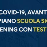 """""""Scuola sicura"""": dopo i docenti, in Campania screening a tappeto su alunni"""