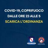 Campania, il giorno del coprifuoco