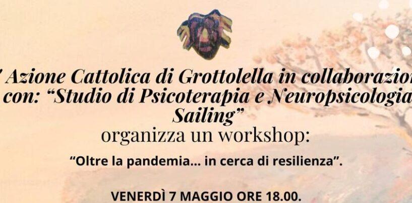 """""""Oltre la pandemia, in cerca di resilienza"""". Workshop a Grottolella"""