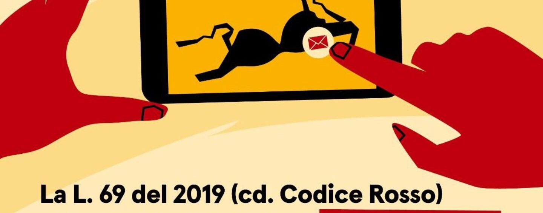 Codice rosso e Revenge porn: convegno su aspetti normativi e criticità della legge