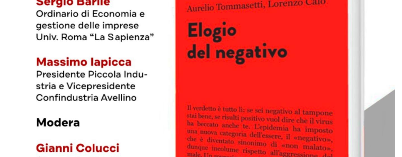 """""""Elogio del Negativo"""", domani ad Avellino la presentazione del libro"""