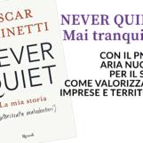 """Lunedì 25 ottobre alle ore 17 a Summonte la presentazione del libro di Oscar Farinetti """"NEVER QUIET"""""""